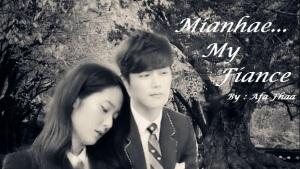 Mianhae. . . My Fiance